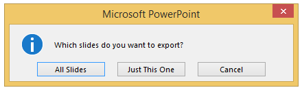 Export only one slide.