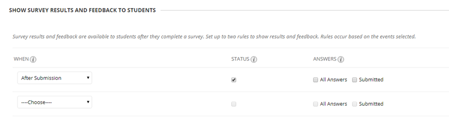 Survey results can be set to provide feedback to students using rules to release information.