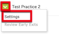 Select settings from the drop-down menu next to the Test.