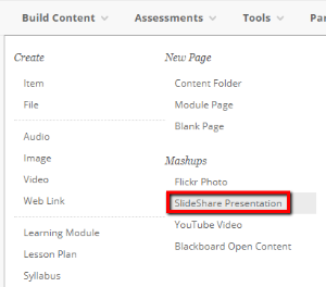 Build Content and select SlideShare Presentation from the drop-down menu.