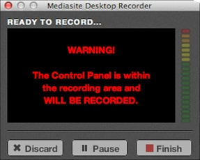 Control panel within recording area warning