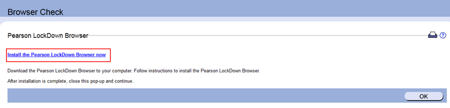 Install the Pearson Lockdown Browser now link