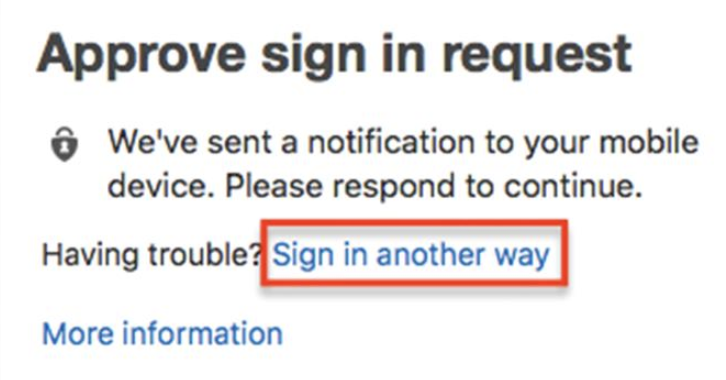 Click sign-in another way if you need an additional option to authenticate with.