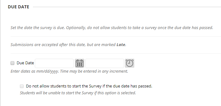Survey due dates can be set to determine when students can take the survey.