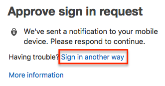 """MFA sign in verification prompt with """"sign in another way"""" highlighted."""