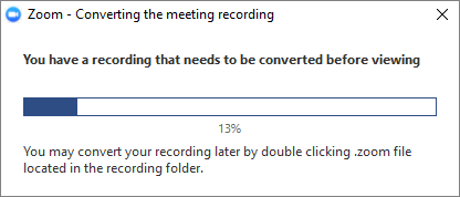 window explaining that a recording is being converted to view