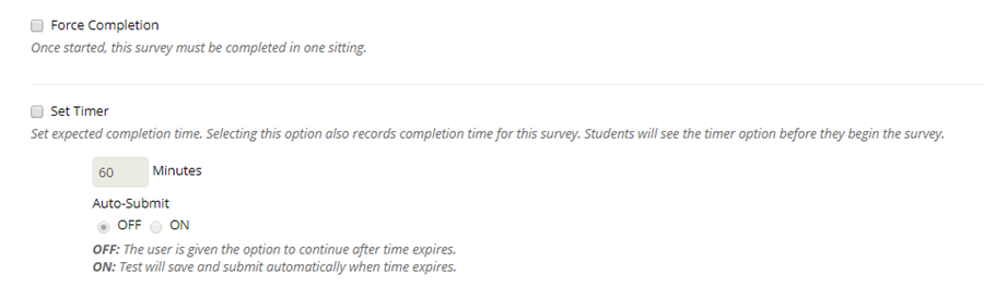 A time can be set to force students to complete the suvey in a specific time frame.