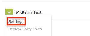 Dropdown menu to the left of the exam with settings option highlighted
