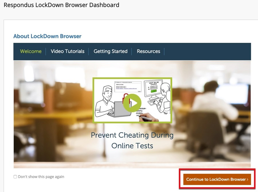 Click the button to Continue to LockDown Browser