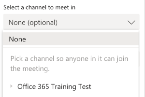 Click the drop down to select which channel you want to create the meeting in.