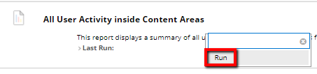 Click run from the User Activity Content menu.