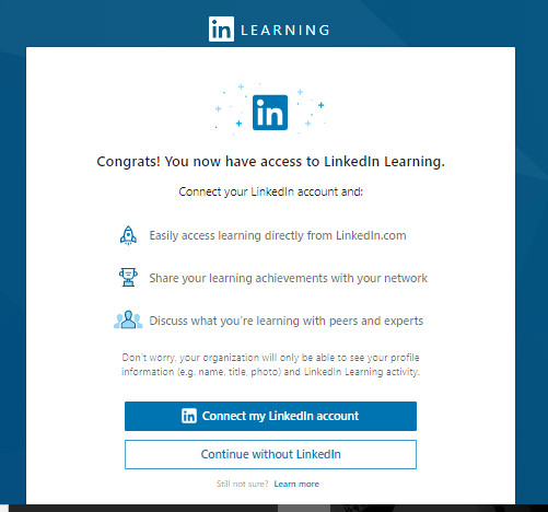 """""""Congrats! You now have access to LinkedIn Learning."""""""