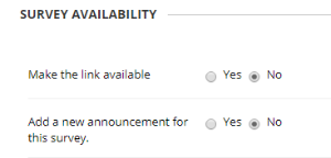 Select the options for survey availability.